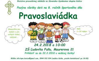 <s>24. februára 2018 (sobota) – Pravoslaviádka v Košiciach</s>