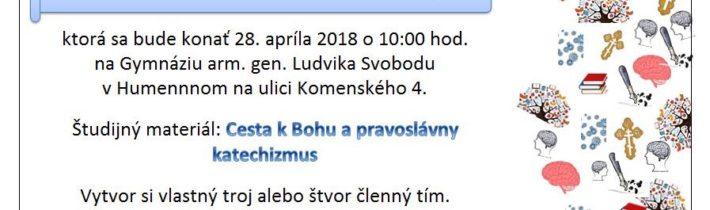 <s>28. apríla 2018 (sobota) – Vedomostná súťaž v Humennom – uskutočnilo sa 22.9.2018</s>