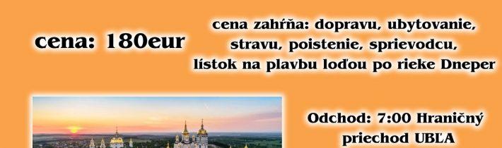 <s>12.-18. augusta 2019 –Poznávací zájazd do Kyjeva, Počajeva aokolia</s>