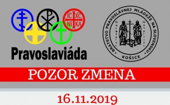 <s>❗16. novembra 2019 (sobota) – Pravoslaviáda ❗ Zmena termínu akcie ❗</s>
