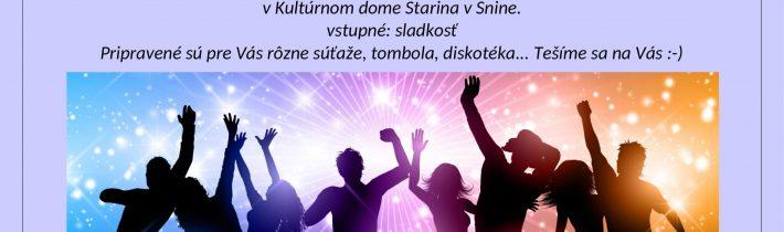 <s>15. februára 2020 (sobota) – Veselica v Snine</s>