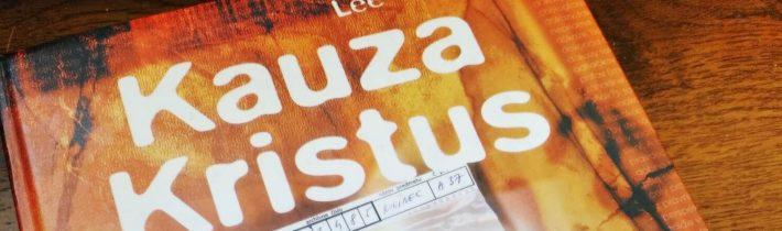 Lee Strobel: Kauza Kristus