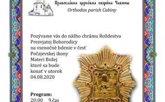 <s>04. augusta 2020 – Pravoslávna cirkevná obec Čabiny vás pozýva na vsenočné bdenie v česť Počajevskej ikony Matky Božej</s>